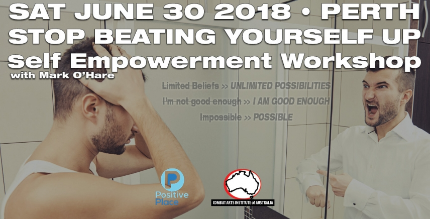June 30 - Stop Beating Yourself Up | Self Empowerment Workshop